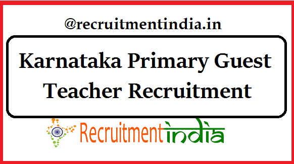 Karnataka Guest Teacher Recruitment