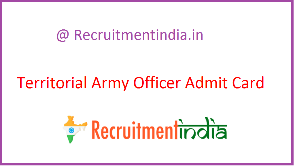 Territorial Army Officer Admit Card