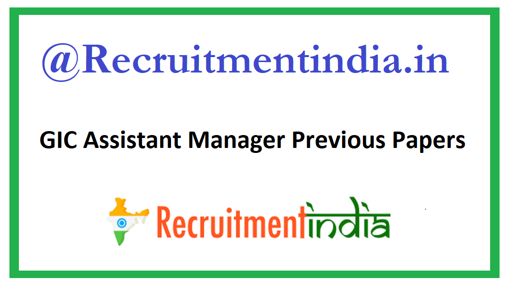 GIC Assistant Manager Previous Papers