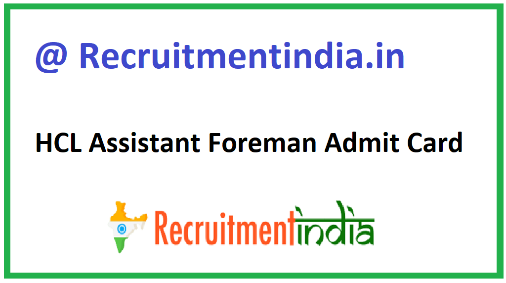 HCL Assistant Foreman Admit Card