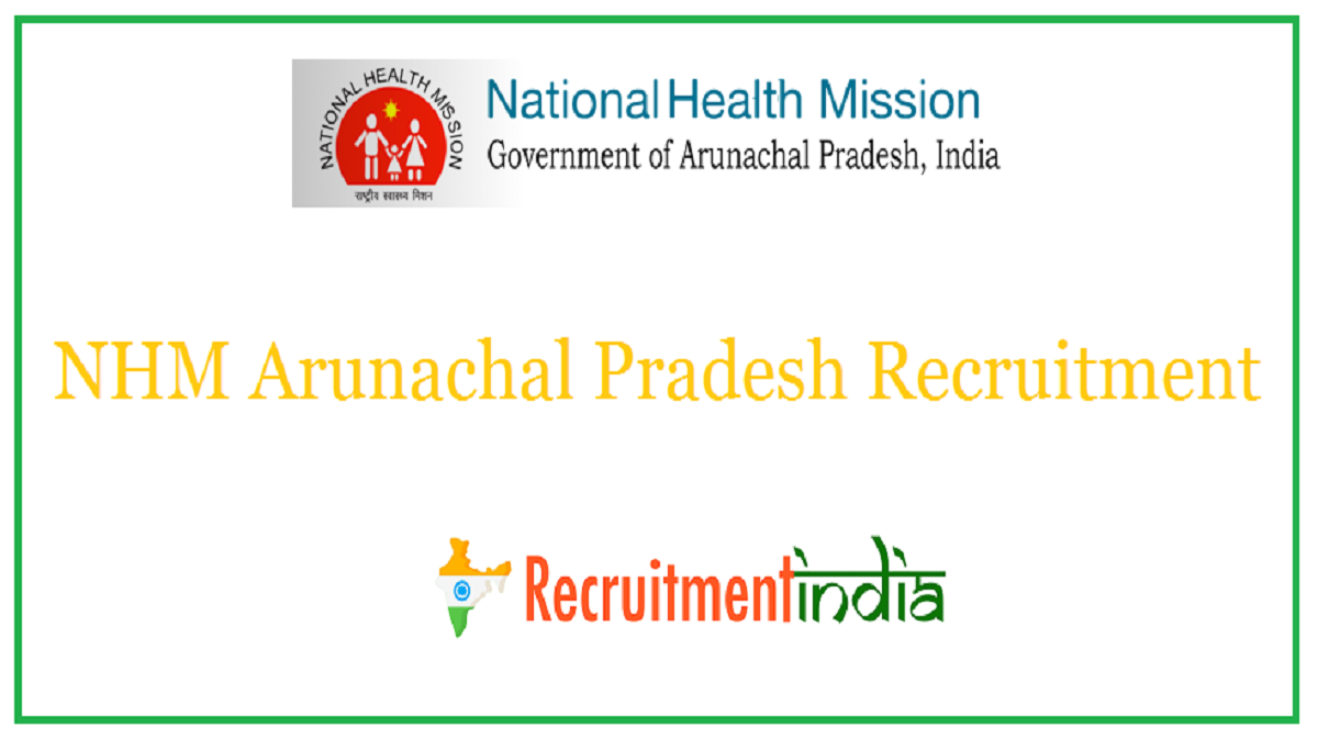 NHM Arunachal Pradesh Recruitment