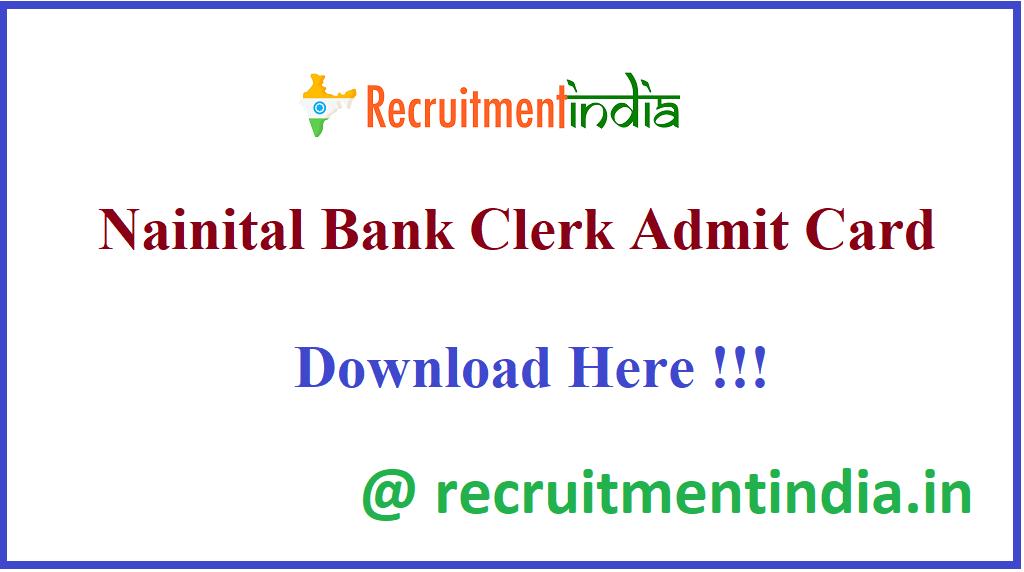 Nainital Bank Clerk Admit Card