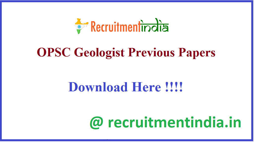 OPSC Geologist Previous Papers
