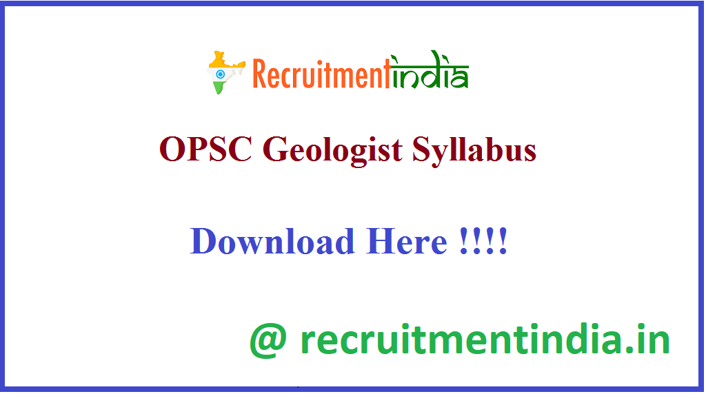 OPSC Geologist Syllabus