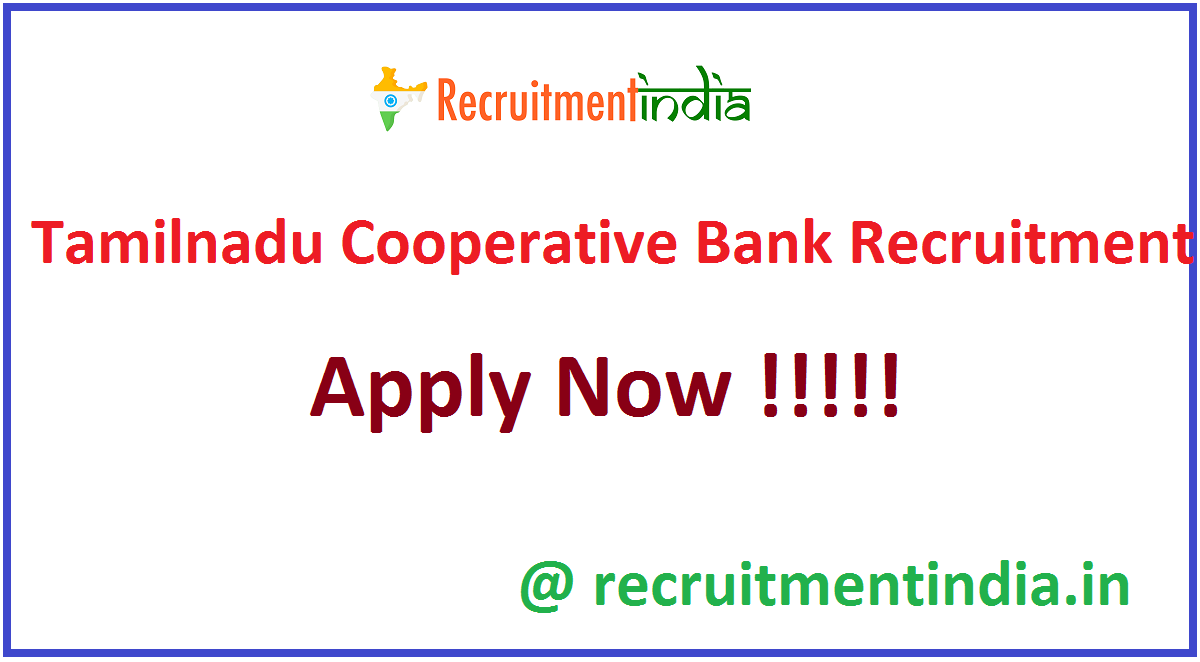 Tamilnadu Cooperative Bank Recruitment