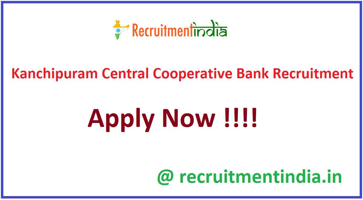 Kanchipuram Central Cooperative Bank Recruitment