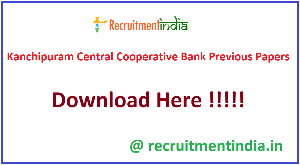 Kanchipuram Central Cooperative Bank Previous Papers