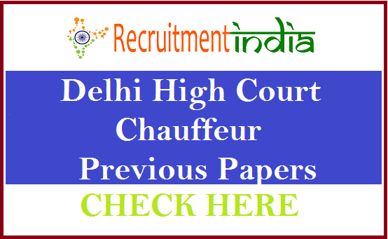 Delhi High Court Chauffeur Previous Papers