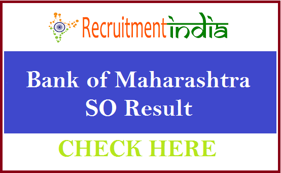Bank of Maharashtra SO Result
