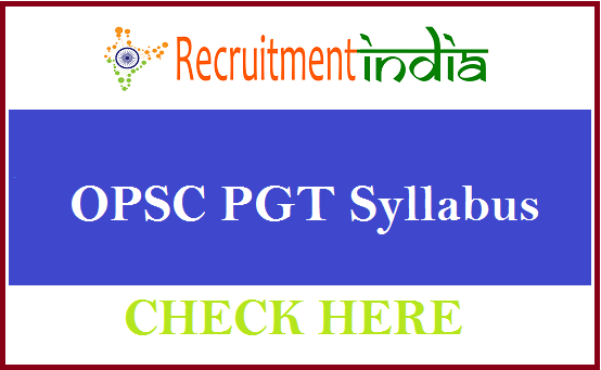 OPSC PGT Syllabus