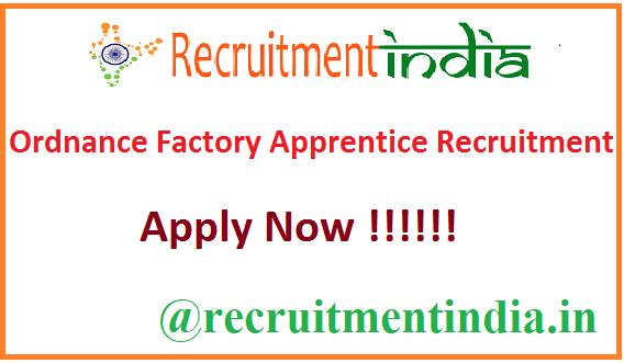 Ordnance Factory Apprentice Recruitment