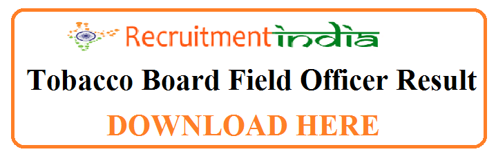 Tobacco Board Field Officer Result
