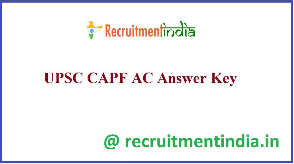 UPSC CAPF AC Answer Key