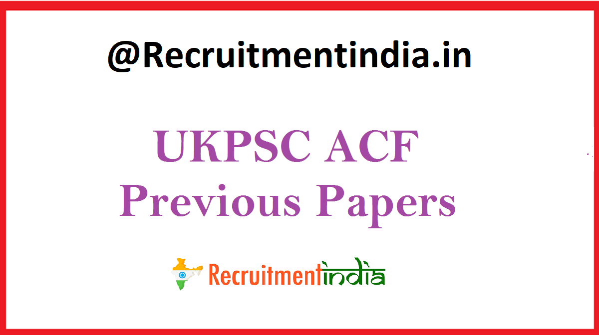 UKPSC ACF Previous Papers