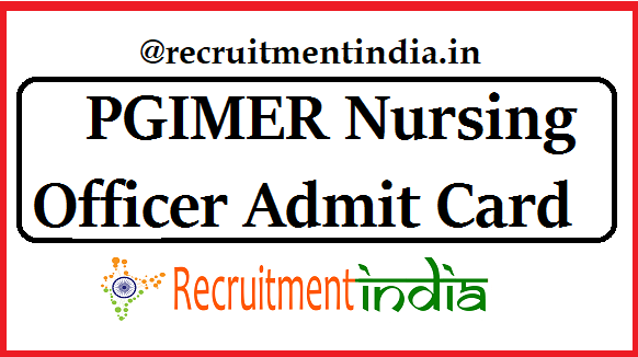 PGIMER Nursing Officer Admit Card