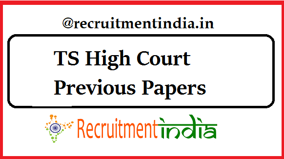 TS High Court Previous Papers
