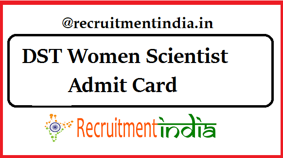 DST Women Scientist Admit Card