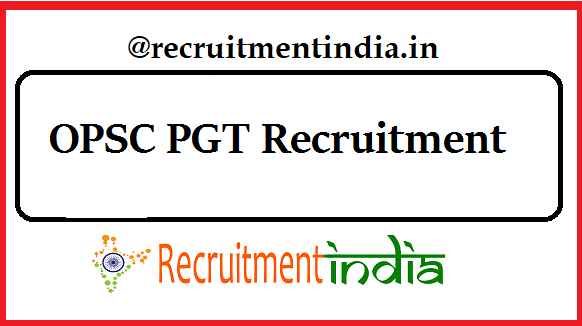 OPSC PGT Recruitment
