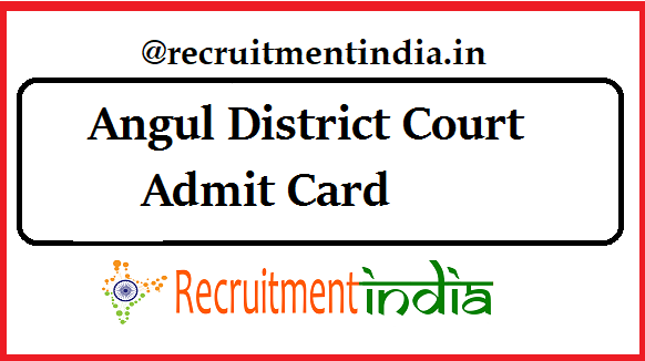 Angul District Court Admit Card