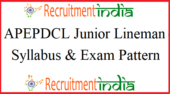 APEPDCL Junior Lineman Syllabus