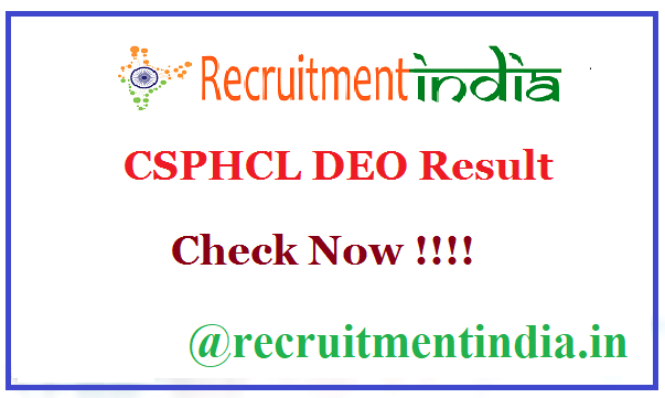 CSPHCL DEO Result