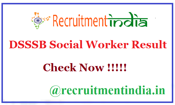 DSSSB Social Worker Result