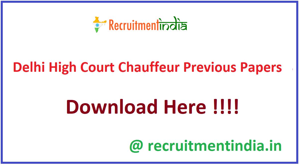 Delhi High Court Chauffeur Previous Papers