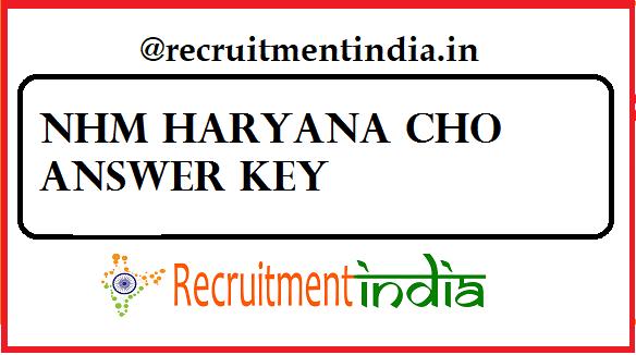 NHM Haryana CHO Answer Keys