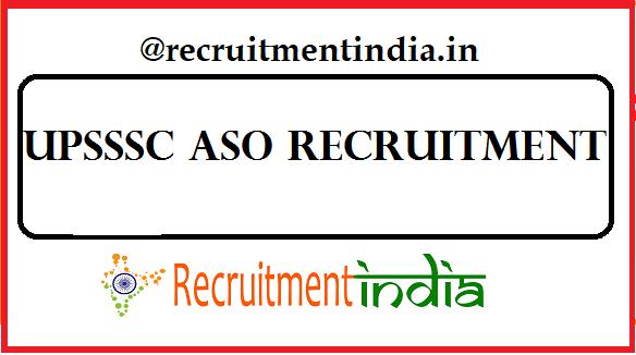 UPSSSC ASO Recruitment