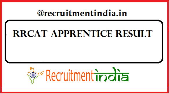 RRCAT Apprentice Result
