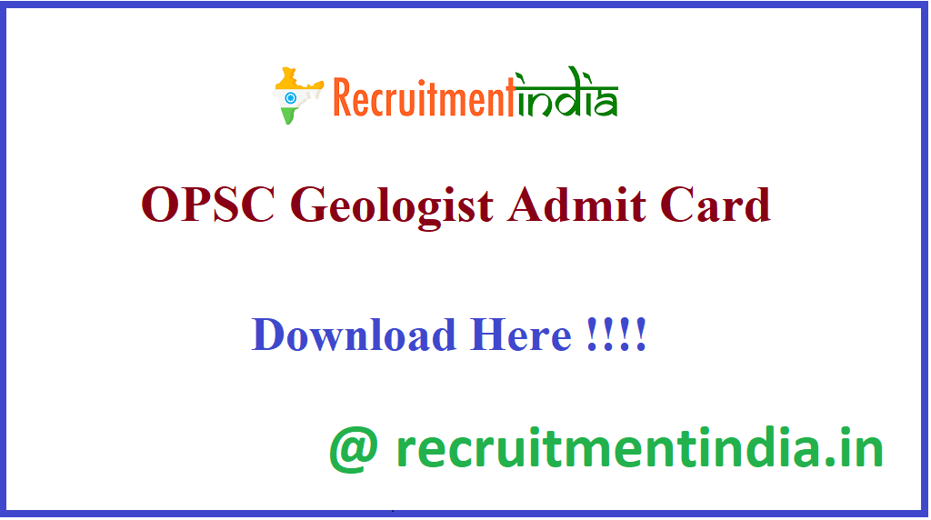 OPSC Geologist Admit Card