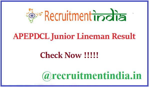 APEPDCL Junior Lineman Result