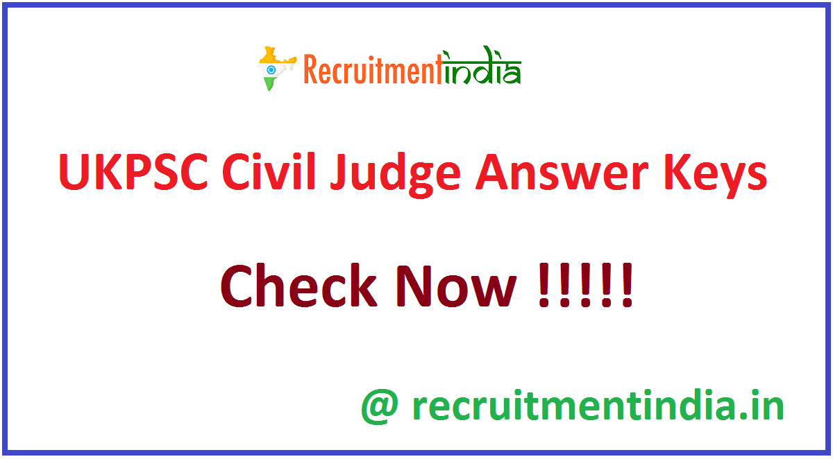 UKPSC Civil Judge Answer Keys