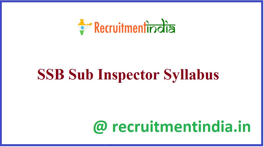 SSB Sub Inspector Syllabus