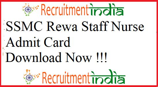 SSMC Rewa Staff Nurse Admit Card 2019