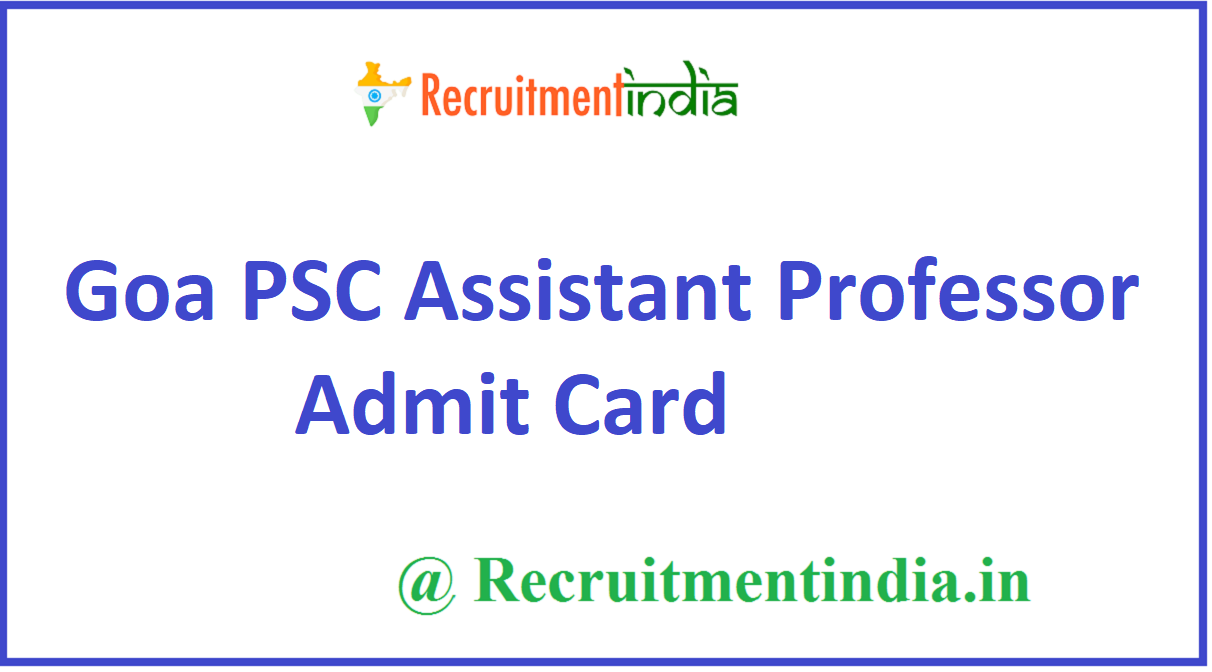 Goa PSC Assistant Professor Admit Card