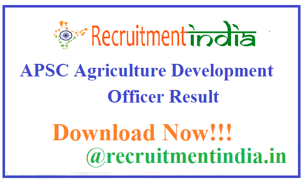 APSC Agriculture Development Officer Result