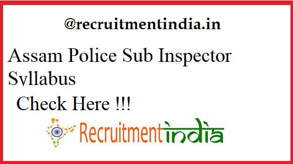 Assam Police Sub Inspector Syllabus 2019