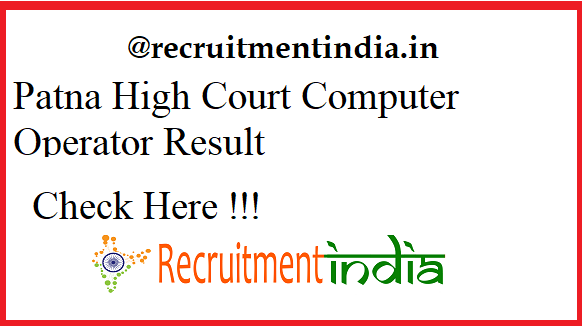 Patna High Court Computer Operator Result 2019