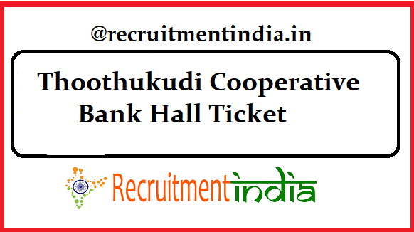 Thoothukudi Cooperative Bank Hall Ticket