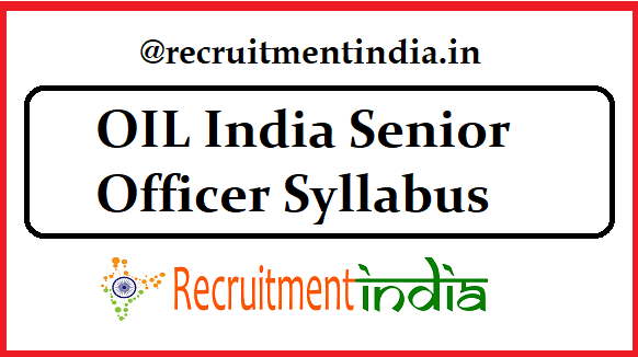 OIL India Senior Officer Syllabus