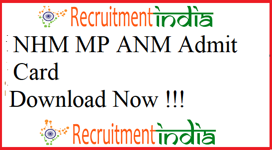 NHM MP ANM Admit Card 2019