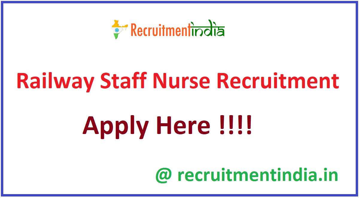 Railway Staff Nurse Recruitment
