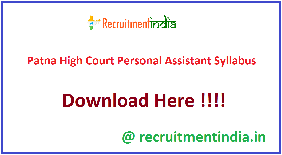 Patna High Court Personal Assistant Syllabus