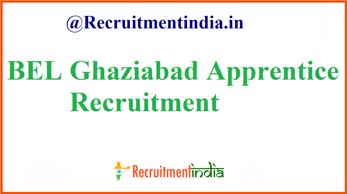 BEL Ghaziabad Apprentice Recruitment