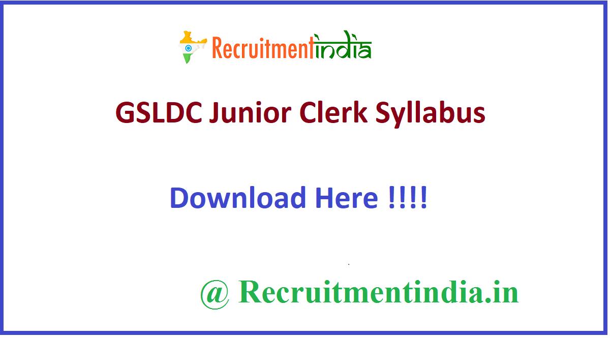 GSLDC Junior Clerk Syllabus