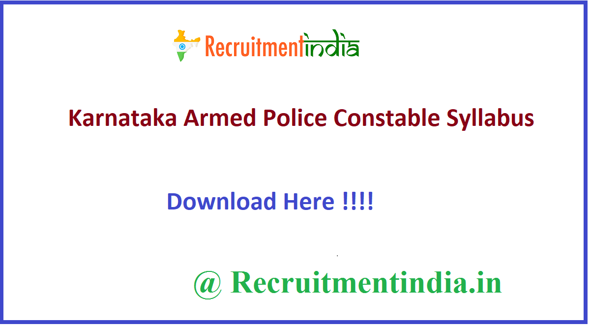 Karnataka Armed Police Constable Syllabus