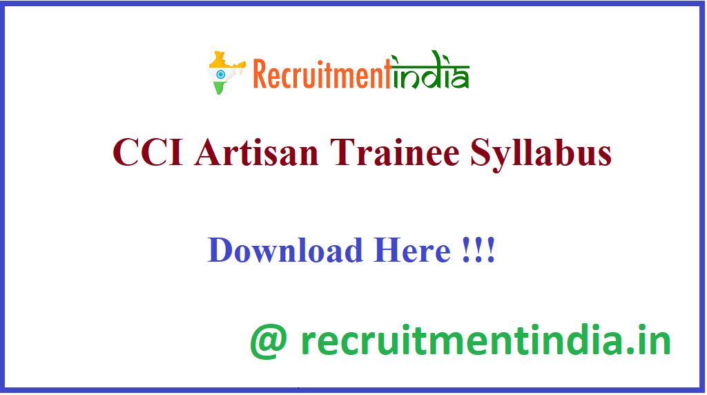 CCI Artisan Trainee Syllabus