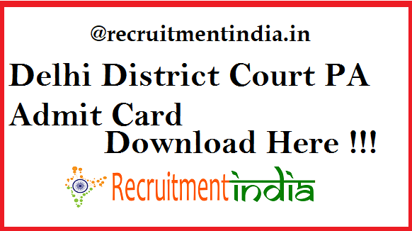 Delhi District Court PA Admit Card 2919