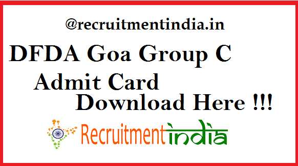 DFDA Goa Group C Admit Card